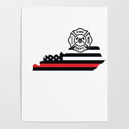 Kentucky Firefighter Shield Thin Red Line Flag Poster