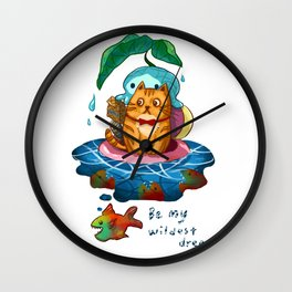Be my wildest dream Wall Clock