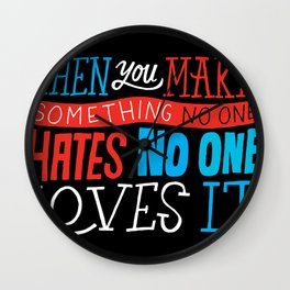 No One Loves It. Wall Clock