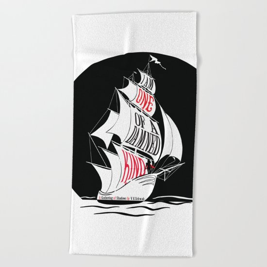 A Gathering of Shadows - One of a Damn Kind Beach Towel