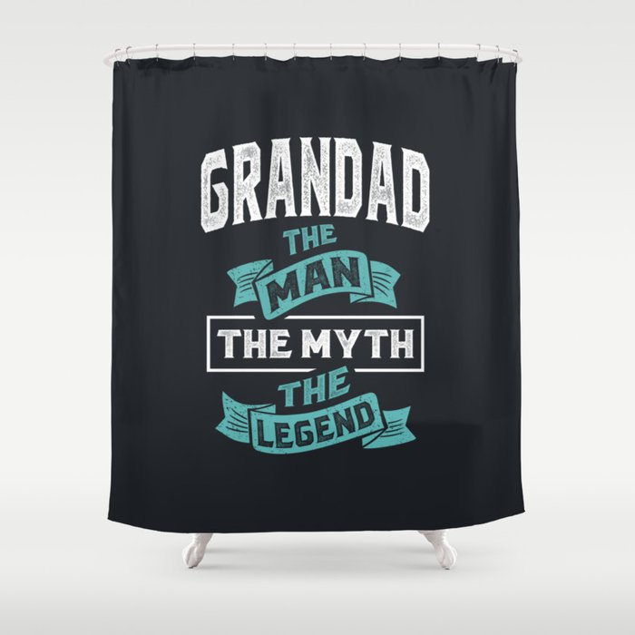 Grandad The Man The Legend Shower Curtain