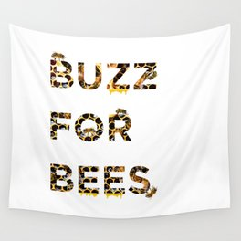 Buzz for Bees Wall Tapestry