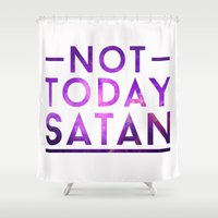 satan Shower Curtains featuring NOT TODAY SATAN by GLAMAZON