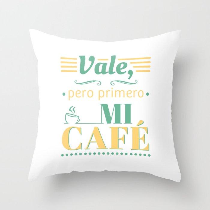 Ok, but first coffee Throw Pillow