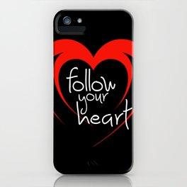 Heart follow your heart black iPhone Case