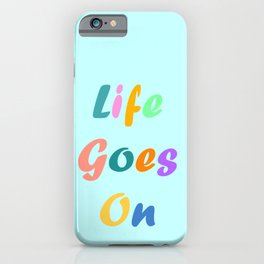Life Goes On BTS iPhone Case