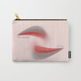 """The wonder of you"" Carry-All Pouch"