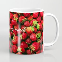 Love you berry much Coffee Mug