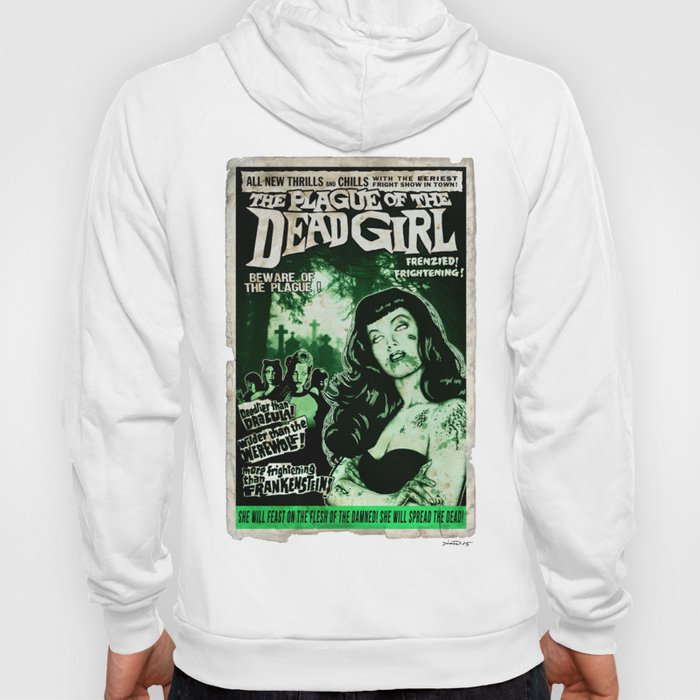 "DEAD GIRL SUPERSTAR ""THE PLAGUE OF THE DEAD GIRL"" Hoody"