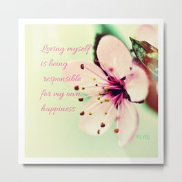 Love Yourself My Happiness Metal Print
