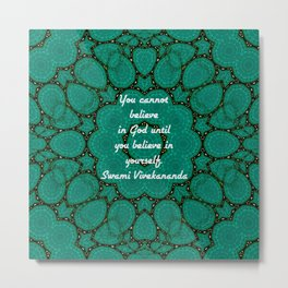 Believe In Yourself Uplifting Inspirational Quote With Green Tribal Design Metal Print