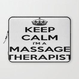 Keep Calm I Am A Massage Therapist Laptop Sleeve