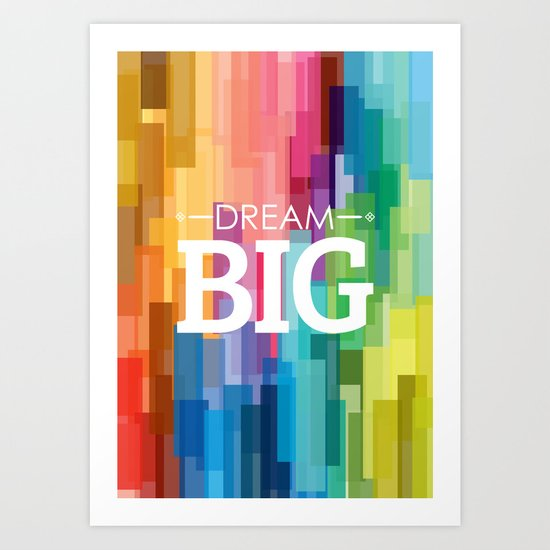 dream_big Art Print