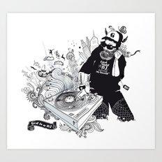 GOD IS A DJ Art Print