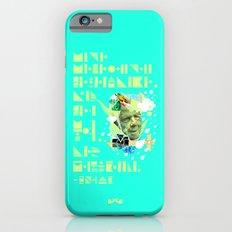 The Rain Said to The Wind, You Push & I'll Pelt. Slim Case iPhone 6s