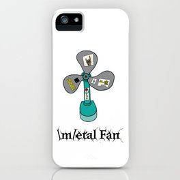 Metal Fan iPhone Case