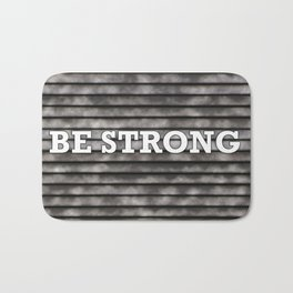 Be Strong Text Against Wooden Background Bath Mat