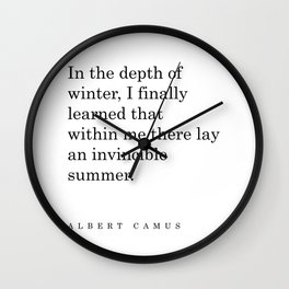 Albert Camus Quote - Invincible Summer - Typography - Minimalist, Inspiring Literary Quote Wall Clock