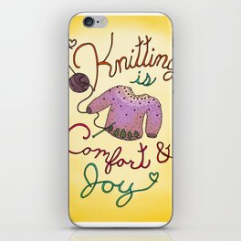 Knitting is Comfort and Joy iPhone Skin