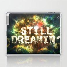 Still Dreamin' Laptop & iPad Skin