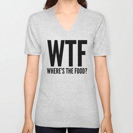WTF Where's The Food (Black & White) Unisex V-Neck
