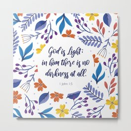 God is Light, 1 John 1:5, Scripture Quote Metal Print