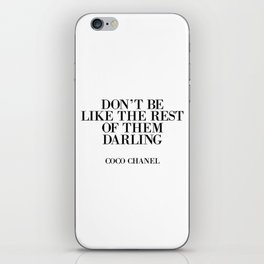 Don't be like the rest of them DARLING iPhone Skin