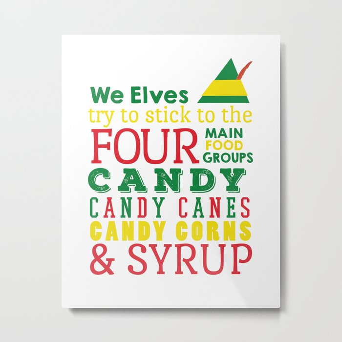 Elves food Groups - Elf the movie Metal Print by graphicloveshop