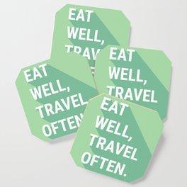 Eat Well, Travel Often Coaster