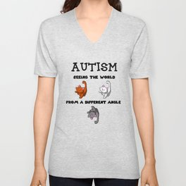 Autism - Seeing the world from a different angle. Unisex V-Neck