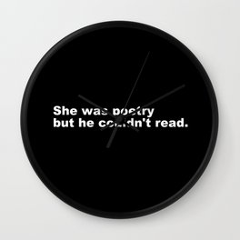 She was Poetry Wall Clock
