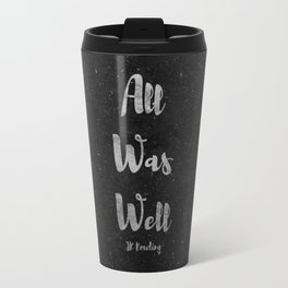 All Was Well Travel Mug