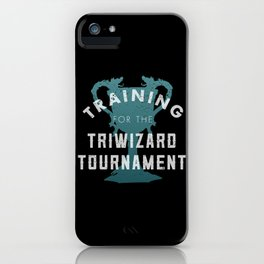 Training: Triwizard  Cup iPhone Case