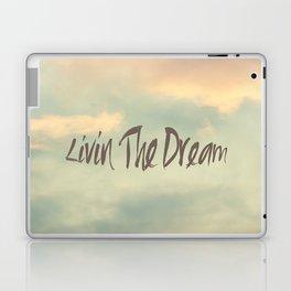 Livin The Dream Laptop & iPad Skin