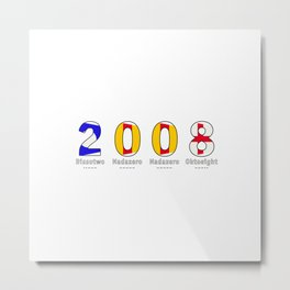 2008 - NAVY - My Year of Birth Metal Print