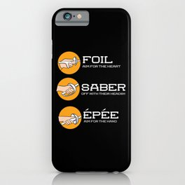 Foil Saber Epee | Fencing iPhone Case