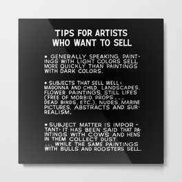 Tips For Artists in Black Metal Print