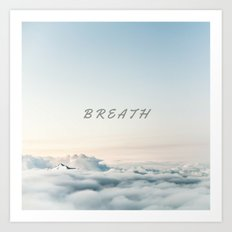 BREATH (Hipster Cloud Sky) Art Print
