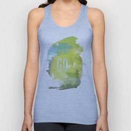 Go for it Unisex Tank Top
