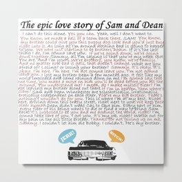 Epic Love Story of Sam and Dean Metal Print