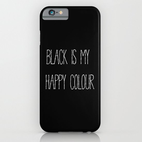 black is my happy colour iphone ipod case by alisa galitsyna society6. Black Bedroom Furniture Sets. Home Design Ideas