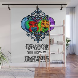 Owl you need is love Wall Mural