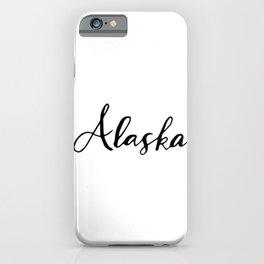Alaska (AK; Alaska) iPhone Case