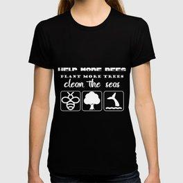 Help Bees Plant Trees Clean Seas T-shirt