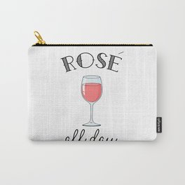 Rose All Day - Funny Wine Lover Typography Carry-All Pouch