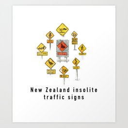 New Zealand insolite traffic signs Art Print