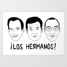 Arrested Development - ¡Los Hermanos! Art Print