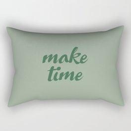 Make Time Rectangular Pillow