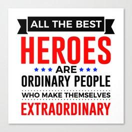 Super Heroes Superheroes Extraordinary Powers Canvas Print