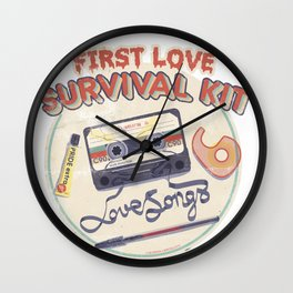 First Love Survival Kit Wall Clock